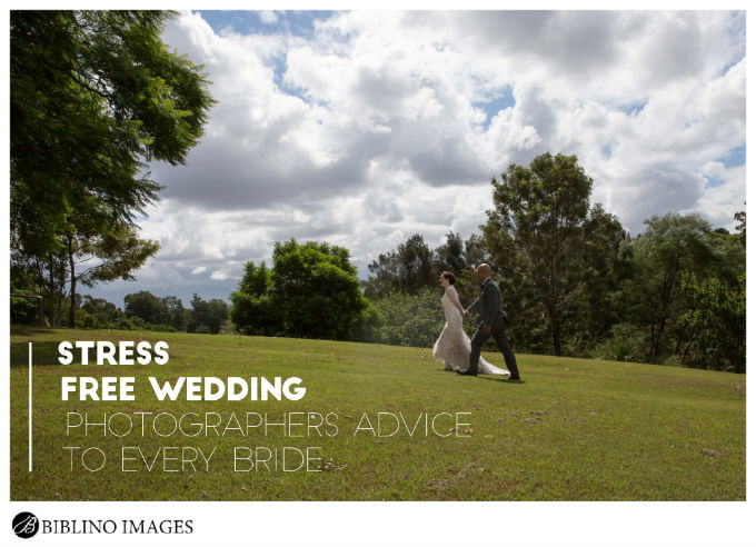 Stress free wedding A photographers advice to every bride